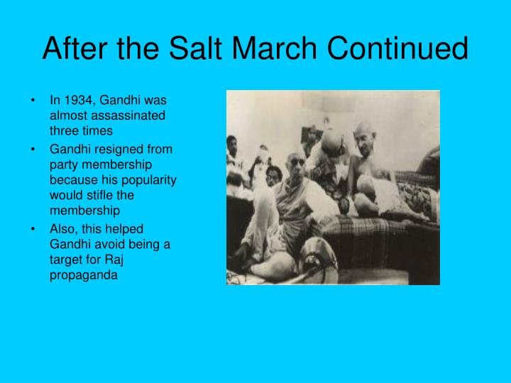 After the Salt March Continued