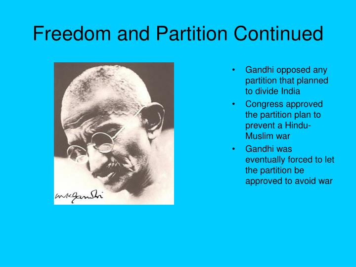Freedom and Partition Continued