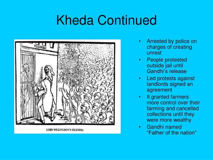 Kheda Continued