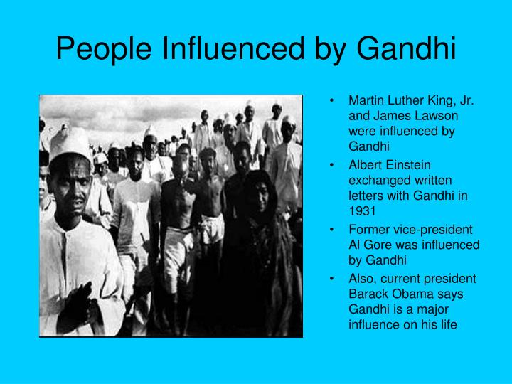 People Influenced by Gandhi