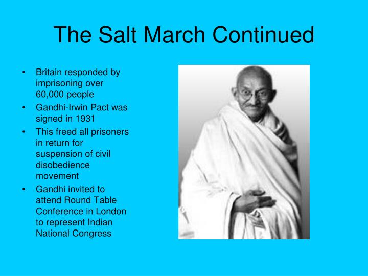The Salt March Continued