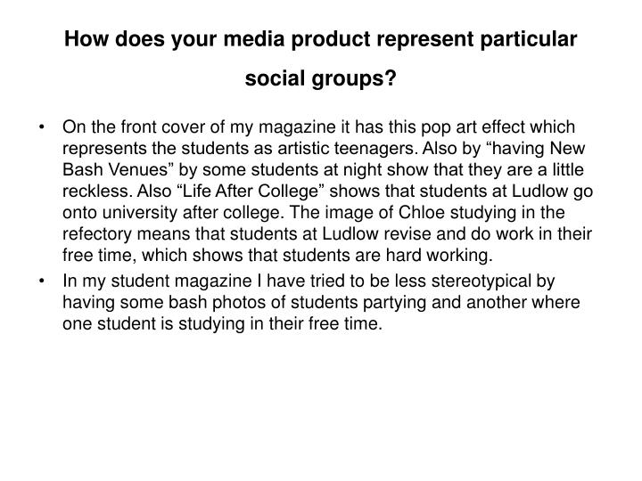 How does your media product represent particular social groups l.jpg