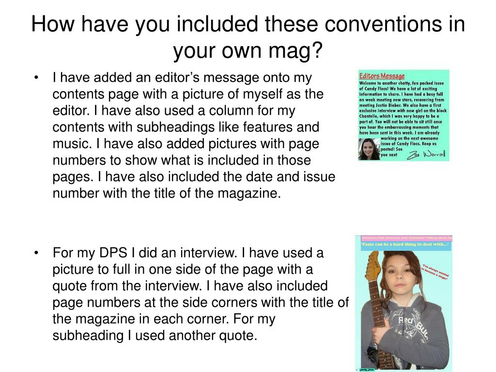 How have you included these conventions in your own mag?