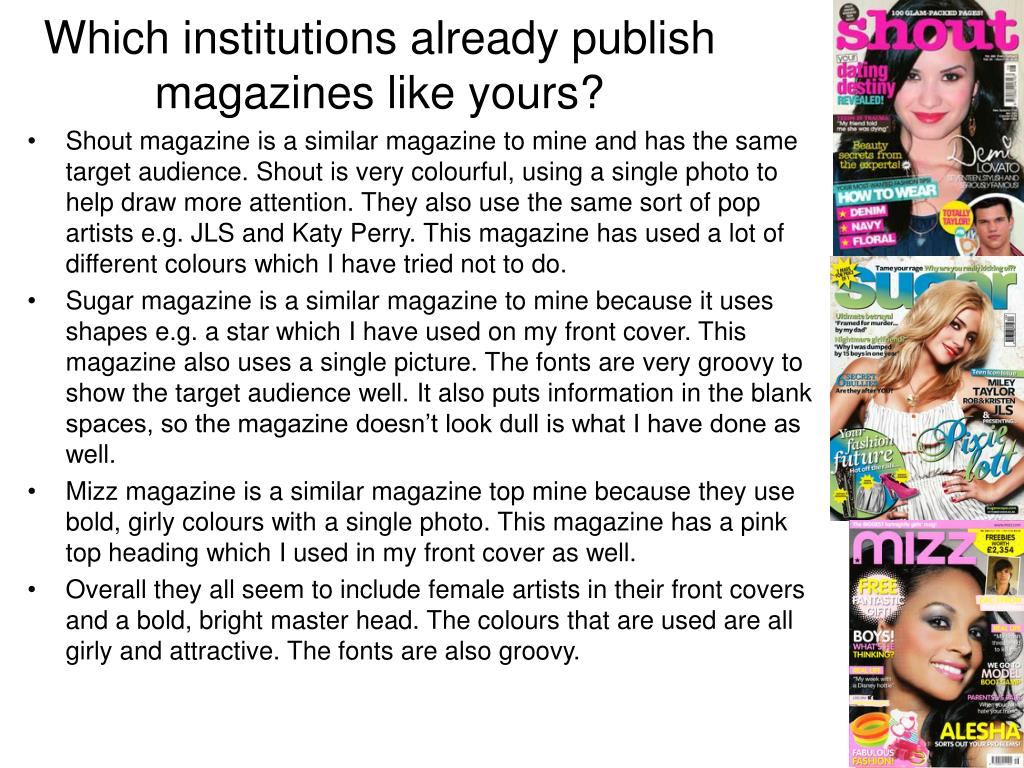 Which institutions already publish magazines like yours?