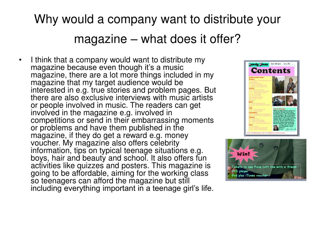 Why would a company want to distribute your magazine – what does it offer?