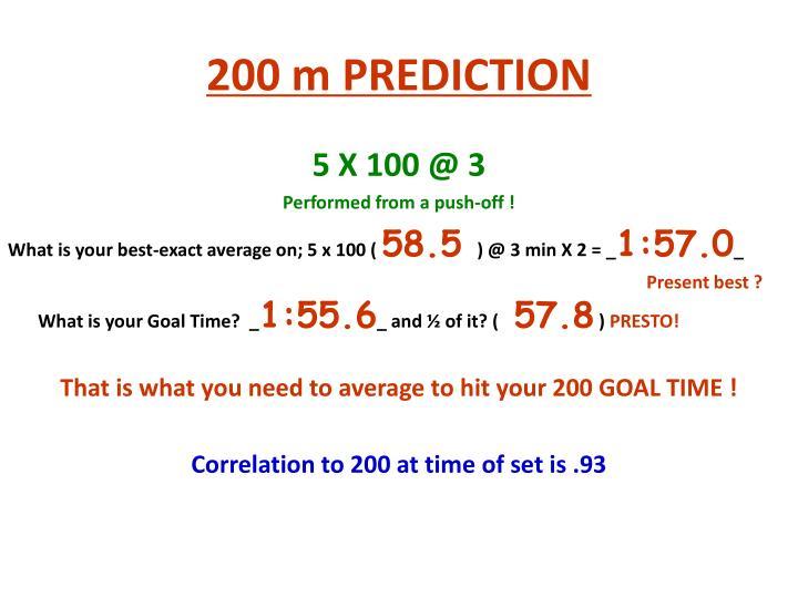 200 m PREDICTION