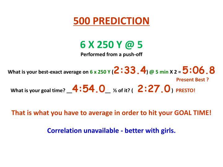 500 PREDICTION