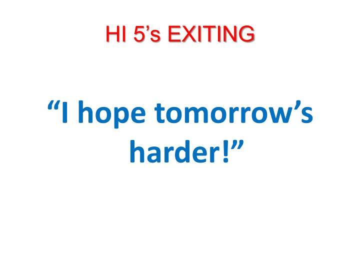 HI 5's EXITING