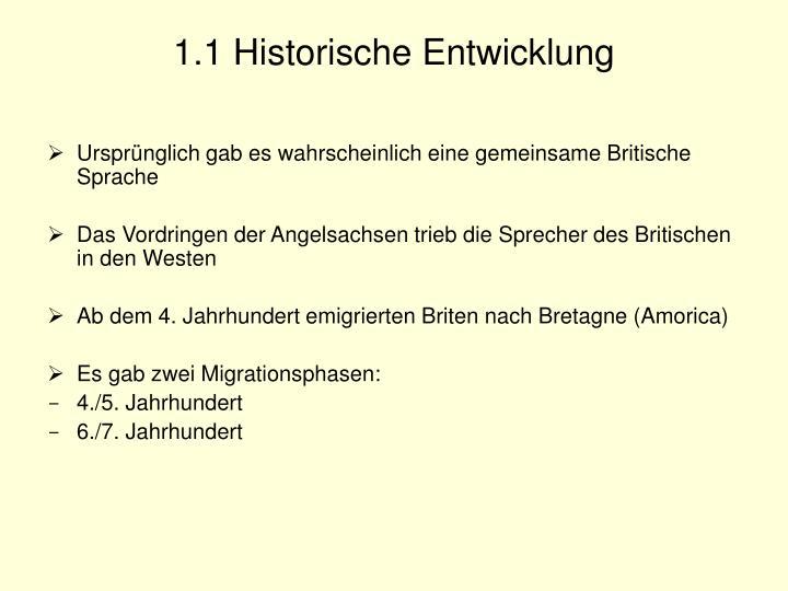 1.1 Historische Entwicklung