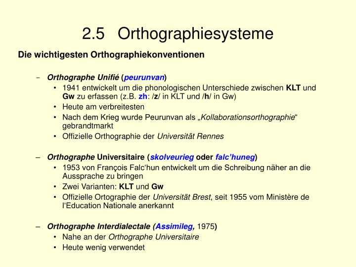 2.5 Orthographiesysteme