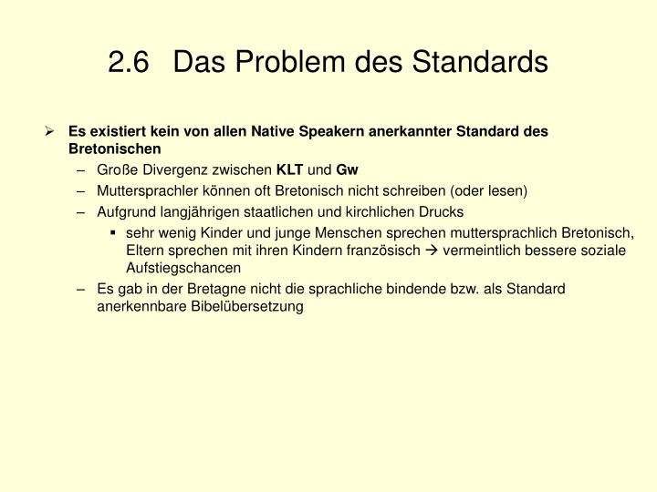 2.6  Das Problem des Standards