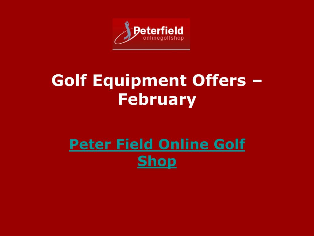 Golf Equipment Offers – February