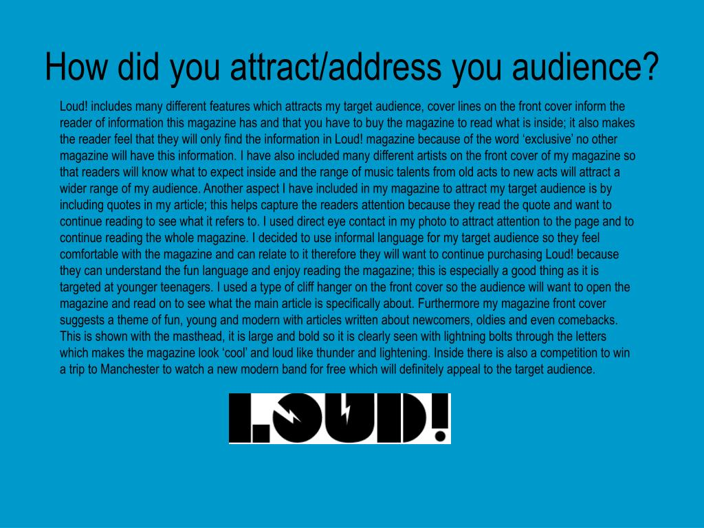 How did you attract/address you audience?