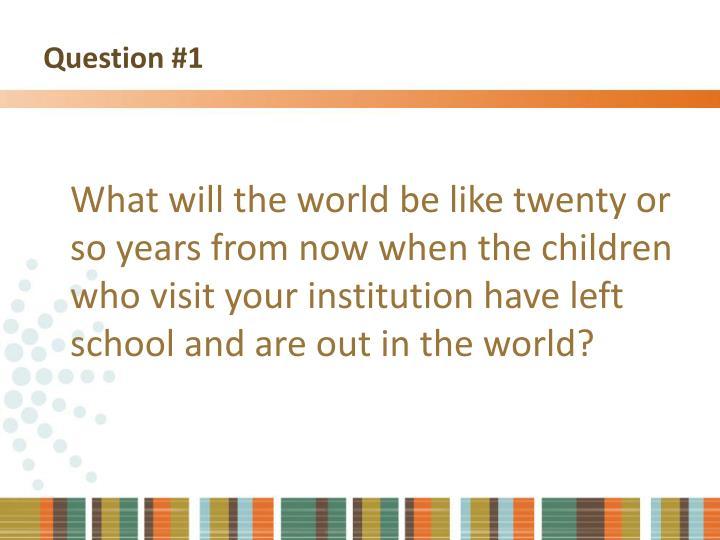 Question #1