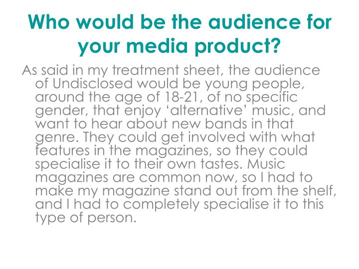Who would be the audience for your media product l.jpg
