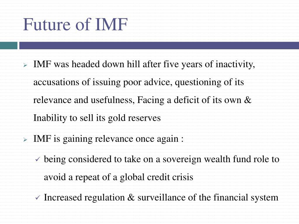Future of IMF
