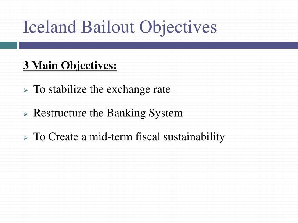 Iceland Bailout Objectives