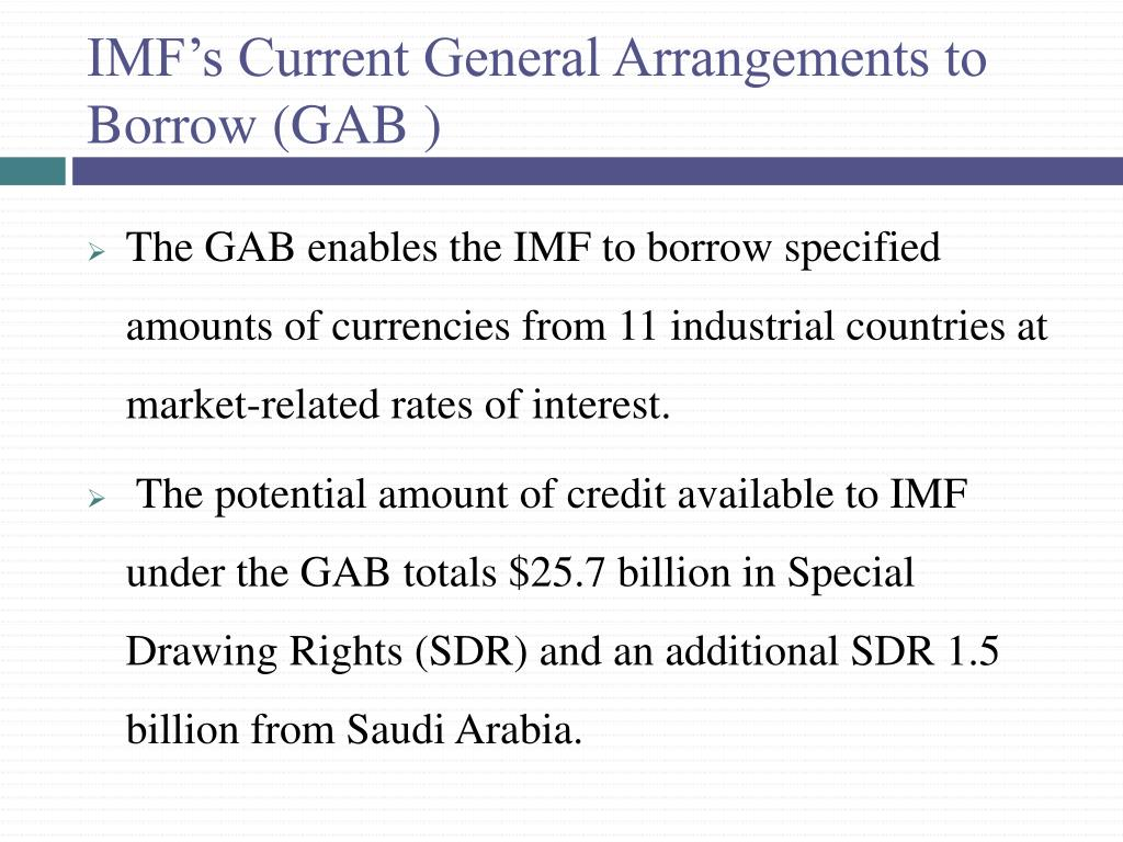 IMF's Current General Arrangements to Borrow (GAB )