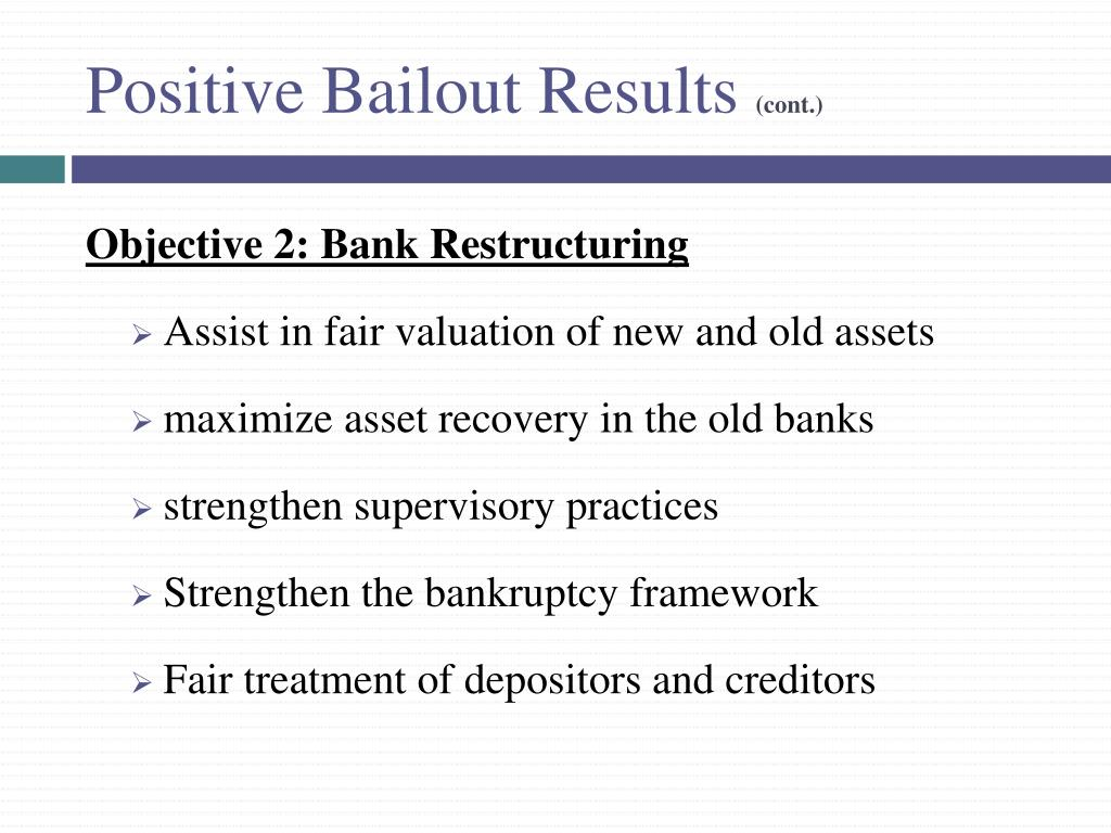 Positive Bailout Results