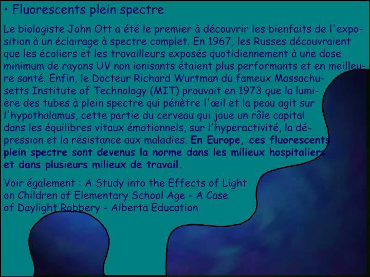Fluorescents plein spectre