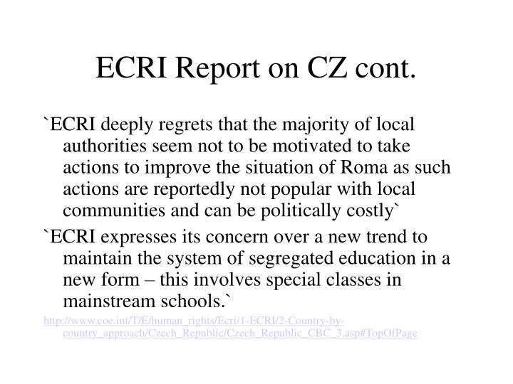 ECRI Report on CZ cont.