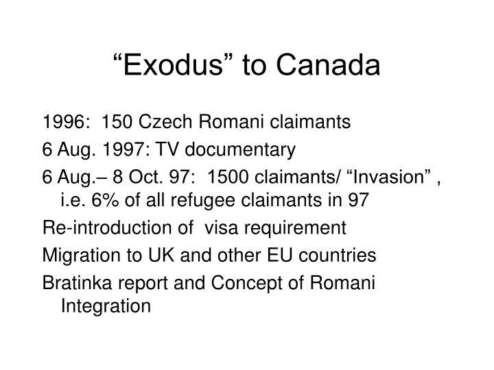 """Exodus"" to Canada"
