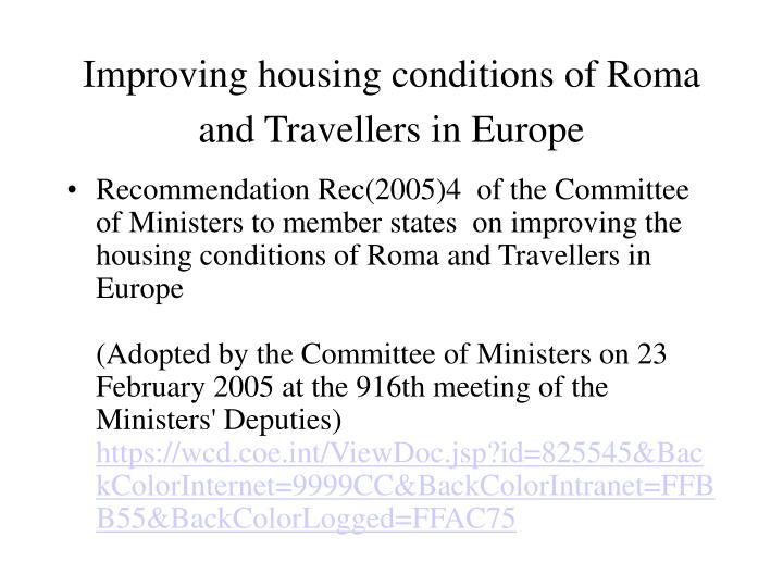 Improving housing conditions of Roma and Travellers in Europe