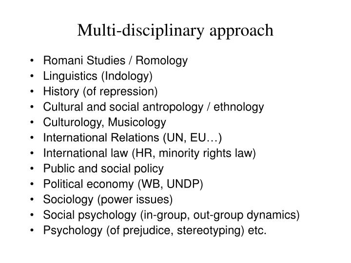Multi-disciplinary approach