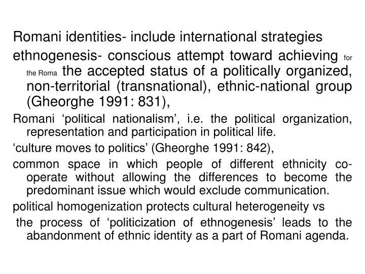 Romani identities- include international strategies