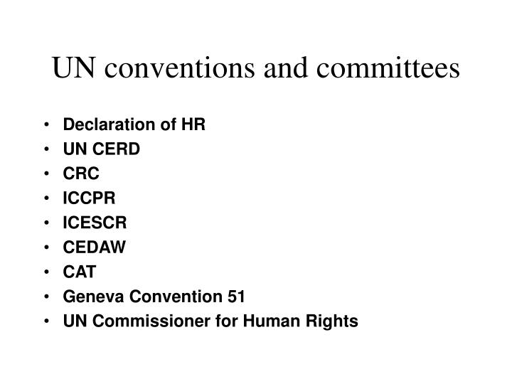 UN conventions and committees