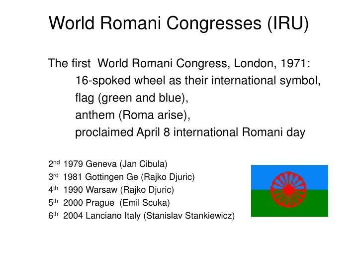 World Romani Congresses (IRU)