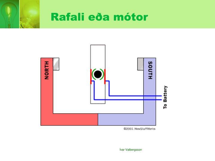 Rafali eða mótor