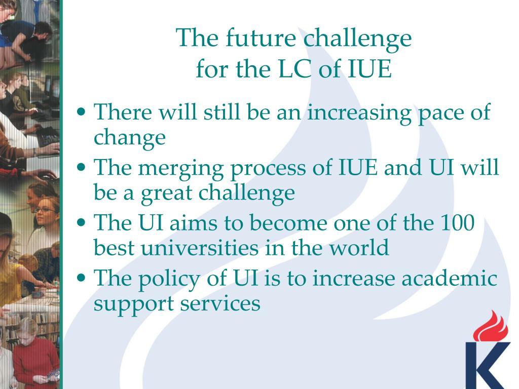 The future challenge