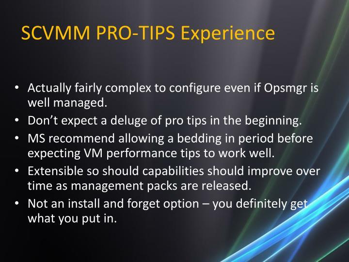 SCVMM PRO-TIPS Experience