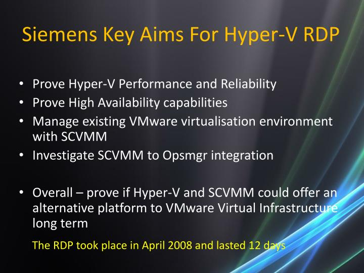 Siemens Key Aims For Hyper-V RDP