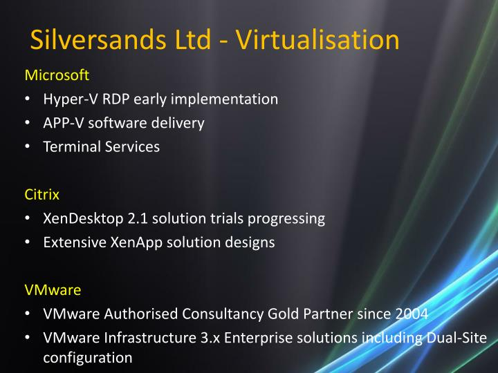Silversands Ltd - Virtualisation