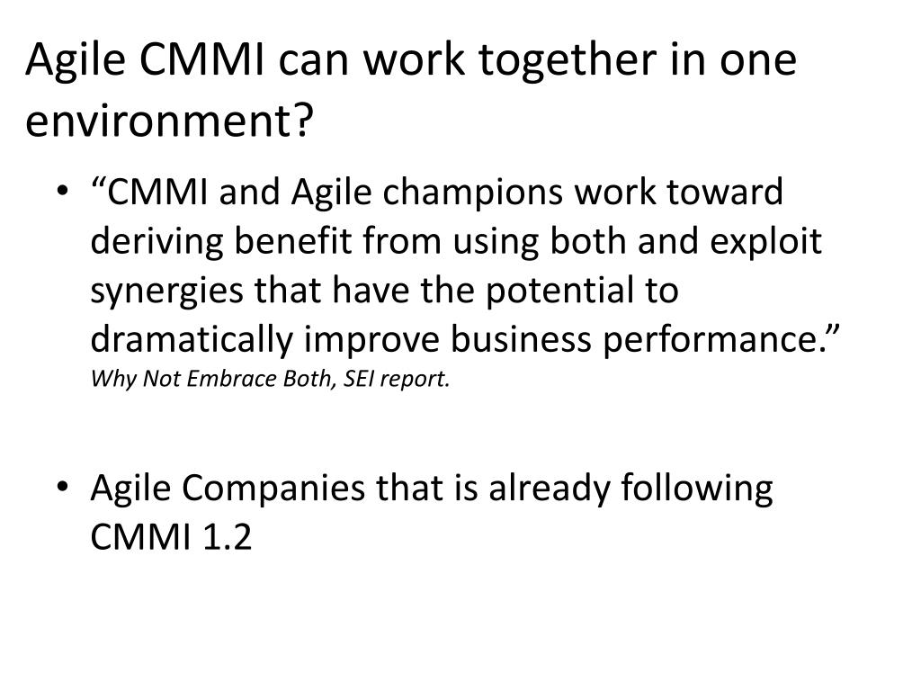 Agile CMMI can work together in one environment?