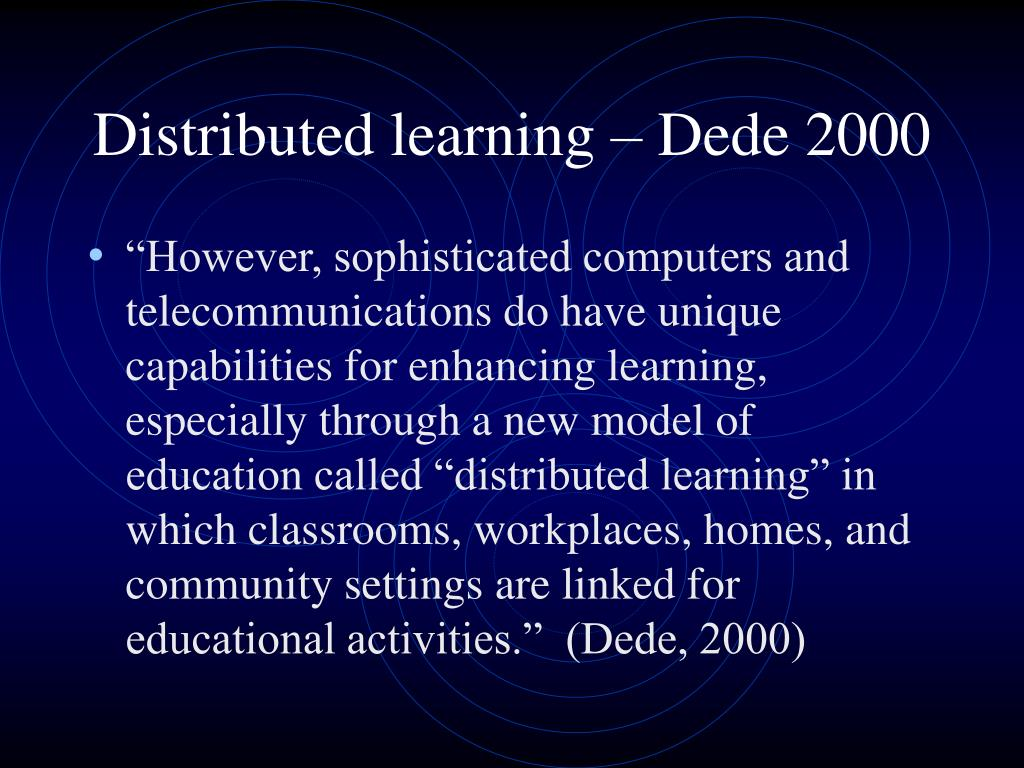 Distributed learning – Dede 2000