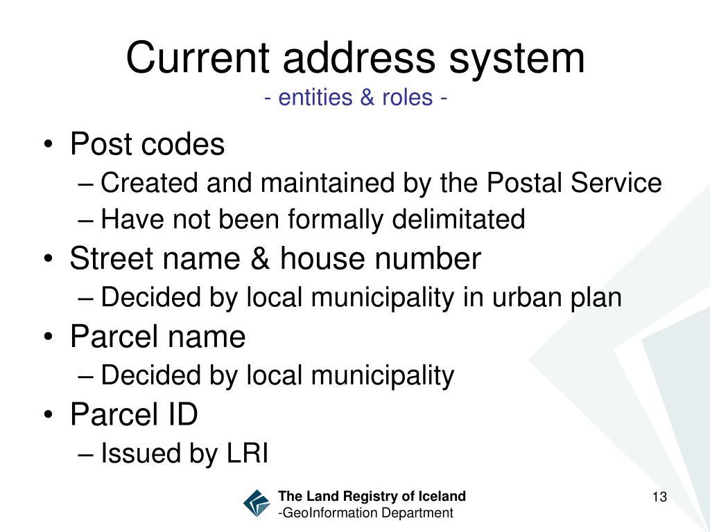 Current address system