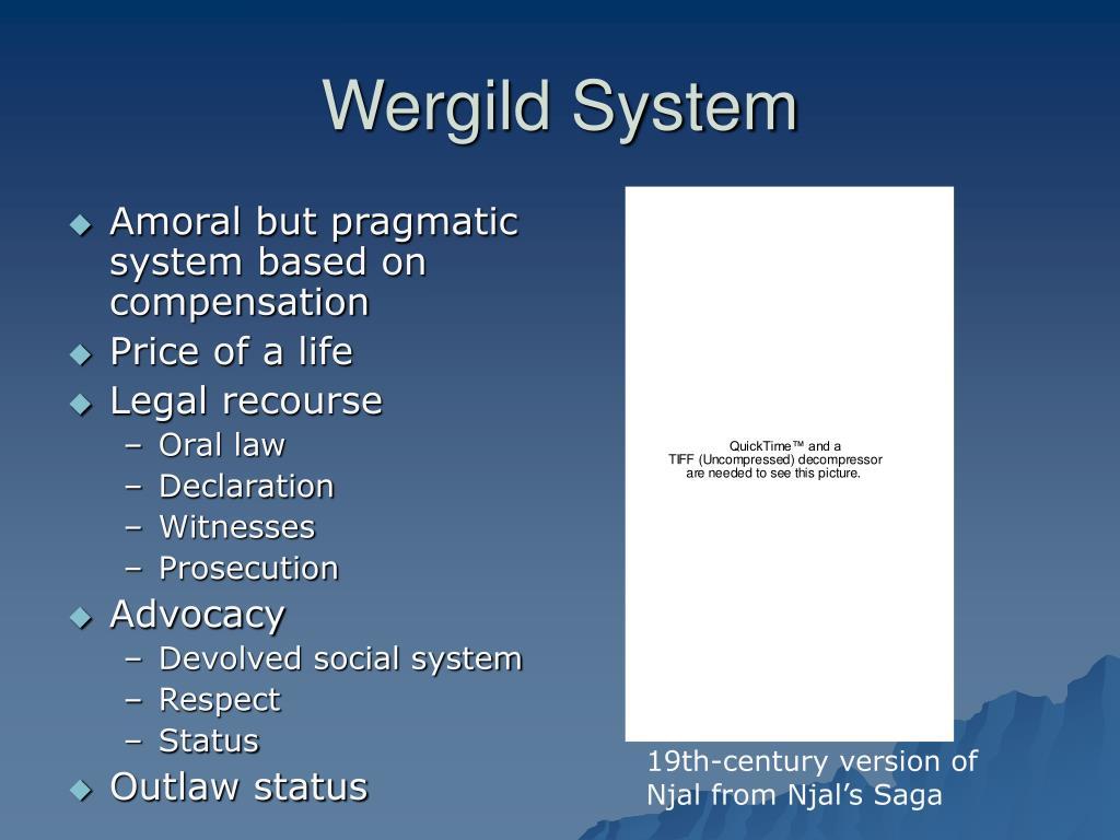 Wergild System