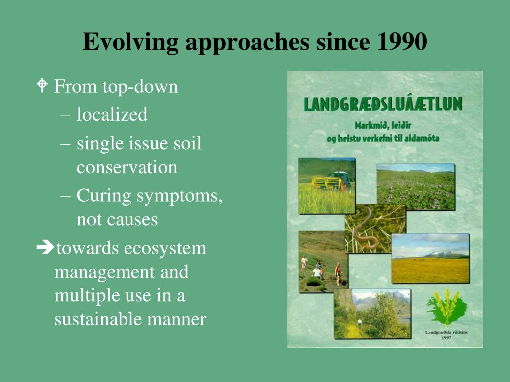 Evolving approaches since 1990