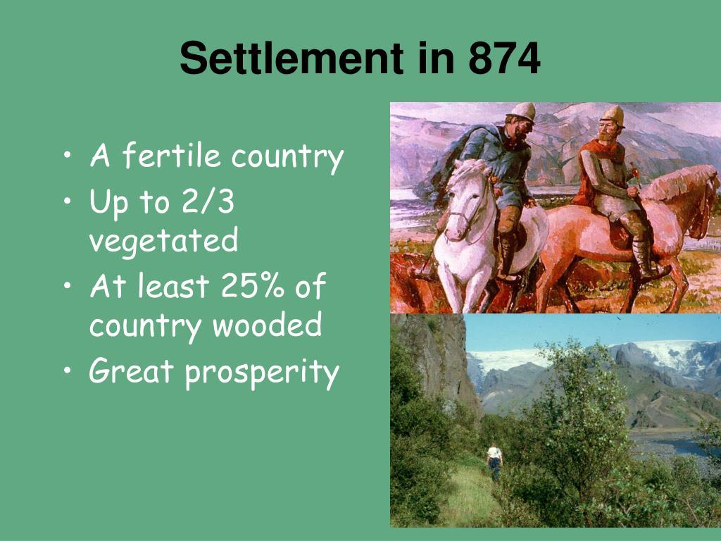 Settlement in 874
