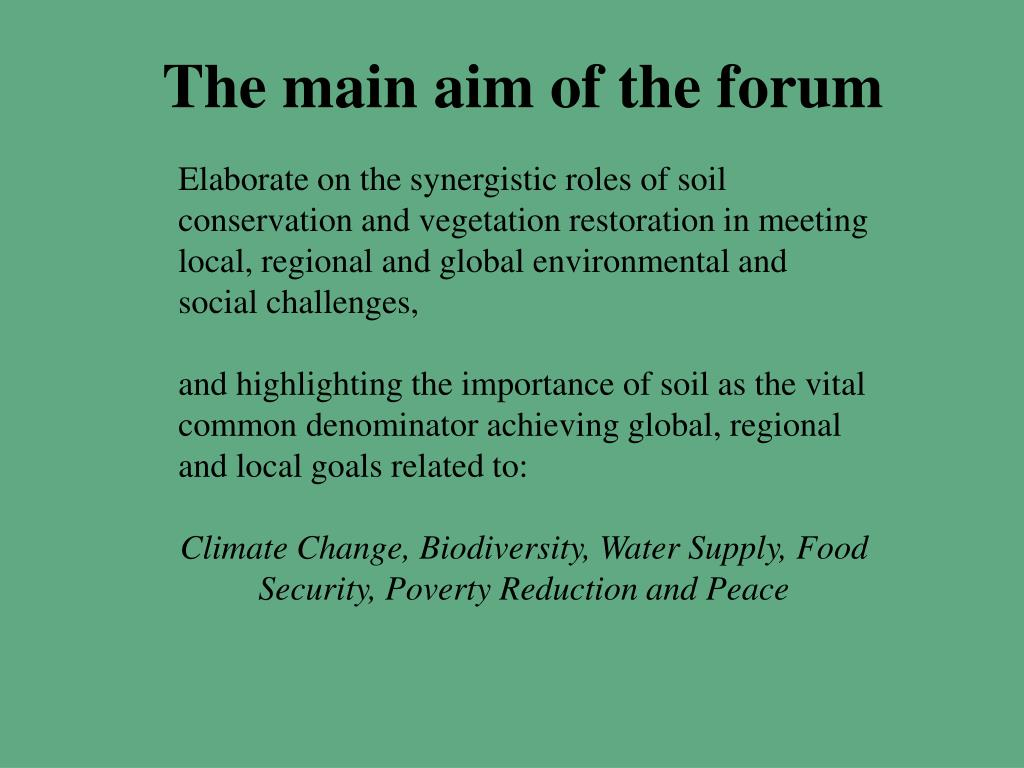 The main aim of the forum