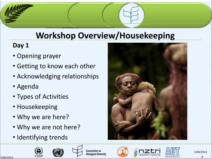 Workshop overview housekeeping
