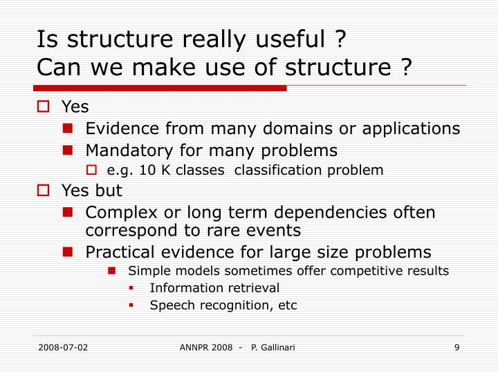 Is structure really useful ?