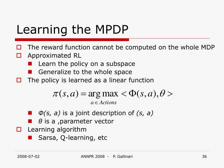 Learning the MPDP