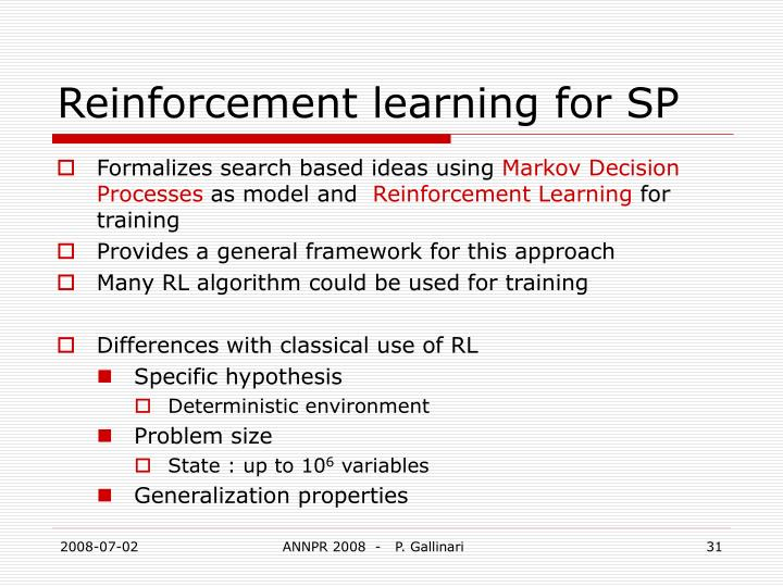 Reinforcement learning for SP