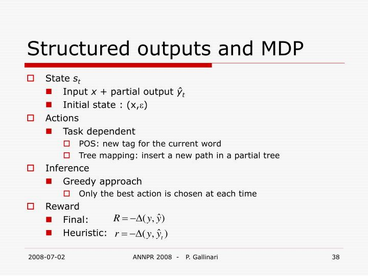 Structured outputs and MDP