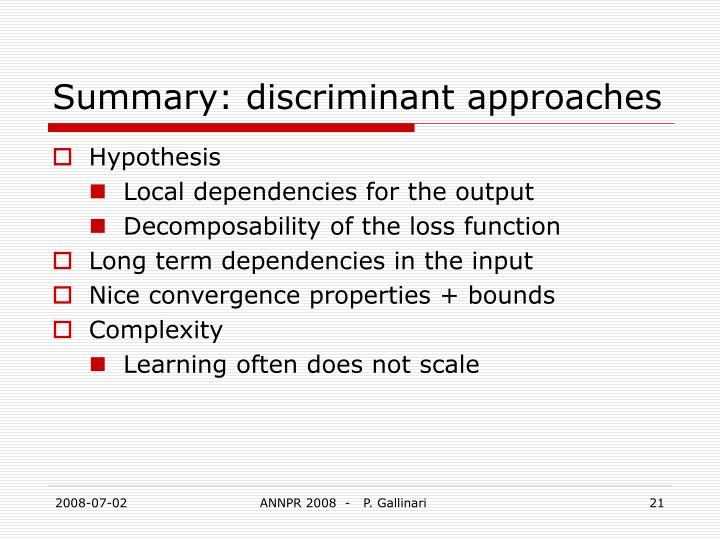 Summary: discriminant approaches