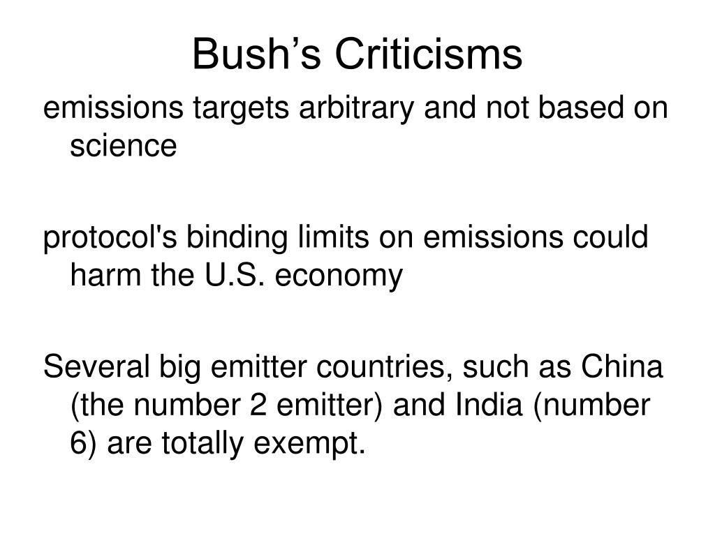 Bush's Criticisms